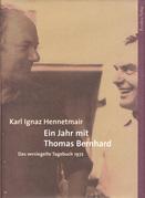 Ein Jahr mit Thomas Bernhard