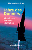 Jahre des Donners - Mein Leben mit dem Starfighter