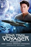 Christie Golden - Star Trek - Voyager 4: Geistreise 2 - Der Feind meines Feindes