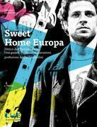 Sweet Home Europa