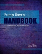 Pump User's Handbook: Life Extension, Fourth Edition