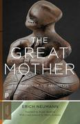 The Great Mother: An Analysis of the Archetype: An Analysis of the Archetype