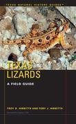 Texas Lizards: A Field Guide