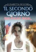 Il secondo giorno - Kiss for my angel