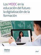 Los MOOC en la educación del futuro: la digitalización de la formación