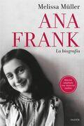 Ana Frank. La biografía
