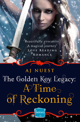 A Time of Reckoning (The Golden Key Legacy, Book 4)