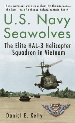 U.S.Navy Seawolves: The Elite Hal-3 Helicopter Squadron in Vietnam