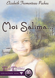 Moi, Salima