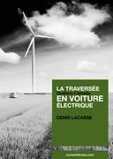 La traversée Québec-Canada en voiture électrique