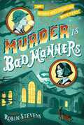 Murder Is Bad Manners: A Wells and Wong Mystery