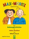Max und Moritz - ungekürzte Fassung