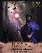 Der Hexer von Hymal, Buch X: Schuld und Schmach
