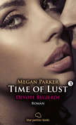 Time of Lust | Band 3 | Devote Begierde | Roman