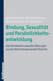 Bindung, Sexualität und Persönlichkeitsentwicklung