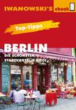 Top-Tipps Berlin - Die schönsten Stadtviertel und Kieze - Reiseführer von Iwanowski
