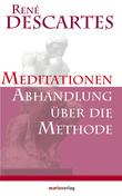 Meditationen / Abhandlung über die Methode