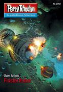 Perry Rhodan 2792: Finsterfieber (Heftroman)