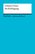 Lektüreschlüssel. Günter Grass: Im Krebsgang