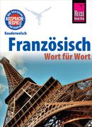 Reise Know-How Kauderwelsch Französisch - Wort für Wort: Kauderwelsch-Sprachführer Band 40