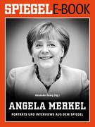 Angela Merkel - Porträts und Interviews aus dem SPIEGEL