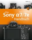 Das Sony Alpha 7/7R Handbuch