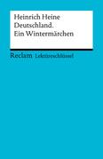 Lektüreschlüssel. Heinrich Heine: Deutschland. Ein Wintermärchen