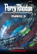 Perry Rhodan Neo 93: WELTENSAAT