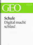 Schule: Digital macht schlau! (GEO eBook Single)
