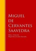 Obras - Colección de Miguel de Cervantes