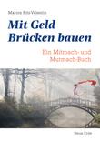 Mit Geld Brücken bauen