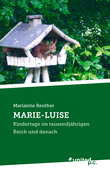 MARIE-LUISE
