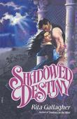 Shadowed Destiny