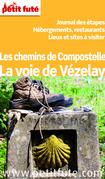 CHEMIN DE VEZELAY 2015 (avec cartes, photos + avis des lecteurs)