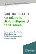 Droit international des relations diplomatiques et consulaires