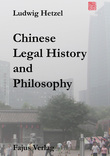 Chinese Legal History and Philosophy