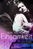 Here and Now: Einsamkeit
