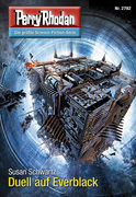 Perry Rhodan 2782: Duell auf Everblack (Heftroman)