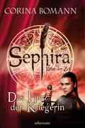 Sephira Ritter der Zeit -Das Herz der Kriegerin (Bd. 3)