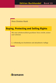 Buying, Protecting and Selling Rights (dt. Ausgabe)
