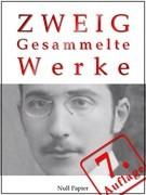 Stefan Zweig - Gesammelte Werke