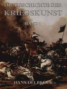 Geschichte der Kriegskunst, Band 1
