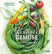 Kostbares Gemüse