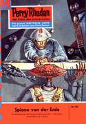 Perry Rhodan 167: Spione von der Erde (Heftroman)