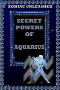 Zodiac Unleashed - Aquarius