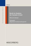 Recht im Studium der Sozialen Arbeit - Teilausgabe Allgemeines Sozialverwaltungsrecht