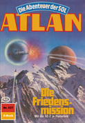 Atlan 537: Die Friedensmission (Heftroman)