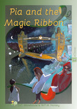 Pia and the Magic Ribbon (eBook Classic)
