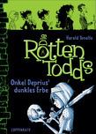 Die Rottentodds (Bd.1)