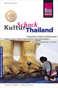 Reise Know-How KulturSchock Thailand